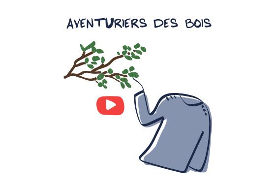 Video Seconde Vie Aventuriers des bois Petit Bateau